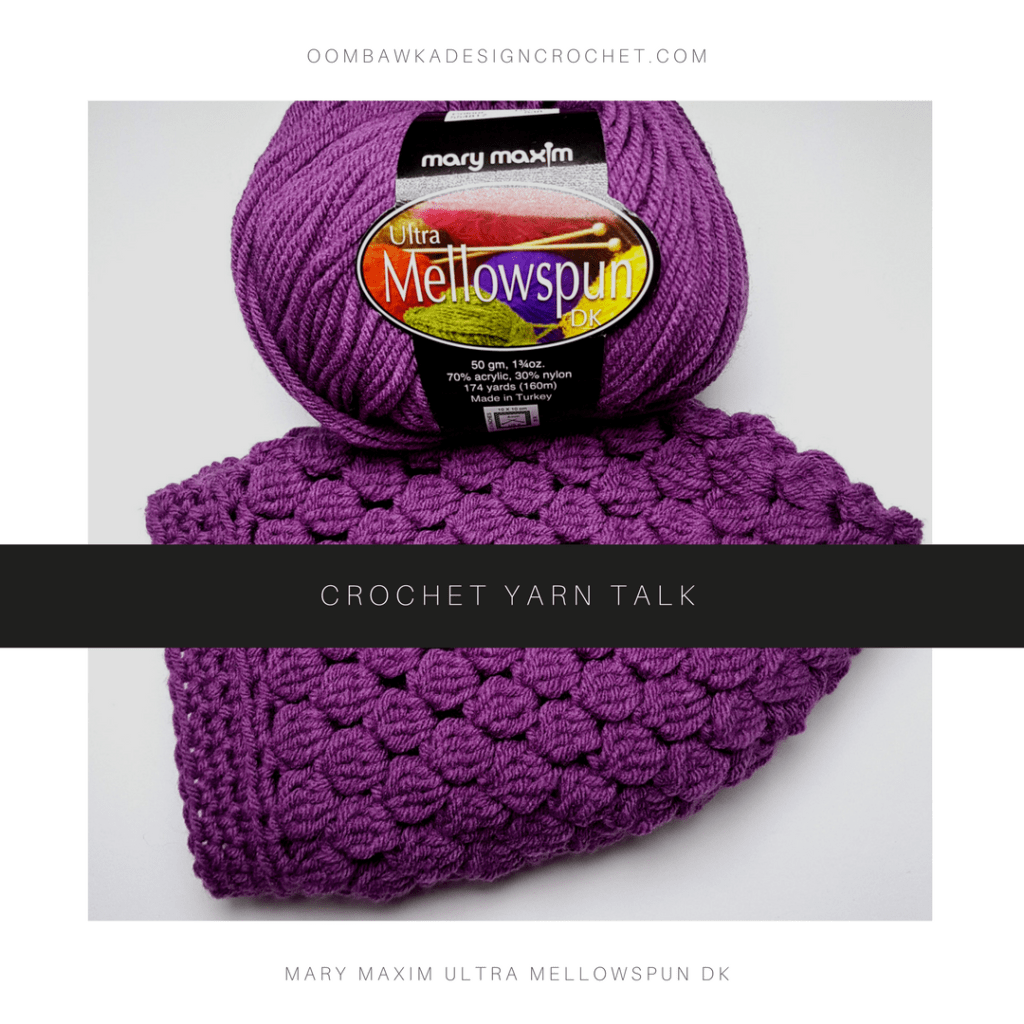 Crochet Yarn Talk - Oombawka Design Crochet - Mary Maxim Ultra Mellowspun DK