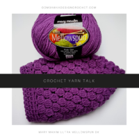 Crochet Yarn Talk – Mary Maxim Ultra Mellowspun DK