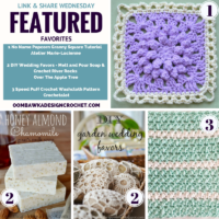 DIY Wedding Favors, a Popcorn Granny Square Tutorial and a Speed Puff Crochet Washcloth Pattern!