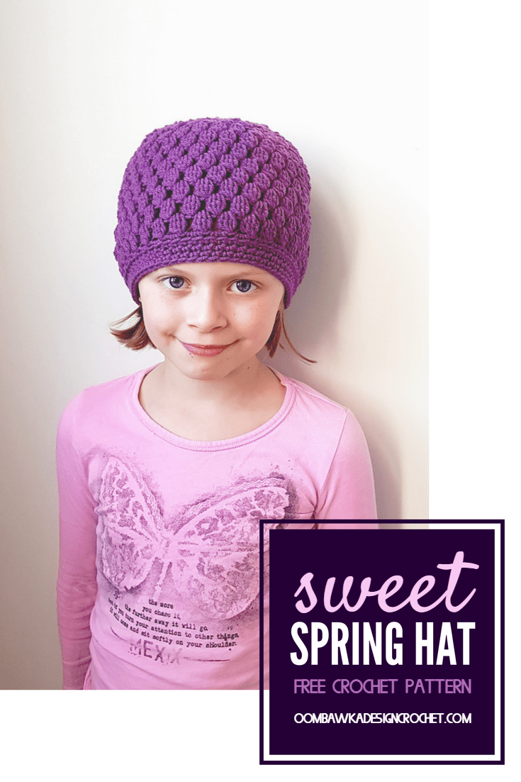 Sweet Spring Hat - Free Crochet Pattern Sizes: Preemie to Adult Large Yarn: Mary Maxim Ultra Mellowspun DK (1 ball to make size 6-10 year) Hook: 5 mm (H) Crochet the perfect springtime hat! This lovely textured hat is crocheted using DK Weight Yarn from the top down. Seamless stitch pattern from start to finish. Perfect for children and adults. Lovely design will reach the base of the earlobe. If you would like it to be even longer it is very simple to increase the length!