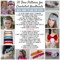 20 Free Patterns for Crocheted Headbands You'll Want to Save for Later!