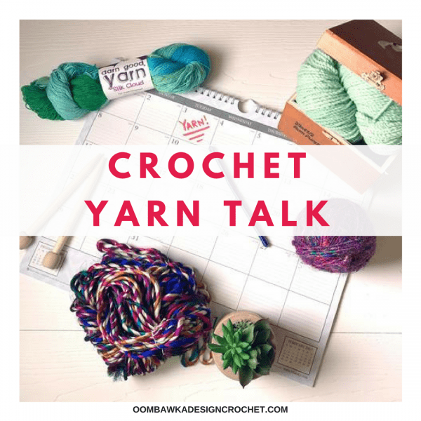 CROCHET YARN TALK - Darn Good Yarn