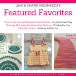 Featuring: Crochet is the Way, Crochet for You and Knitting and So On!