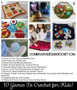 10 Games to Crochet for Kids. Free Patterns. Oombawka Design Crochet.