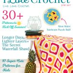 I Like Crochet June Issue 2017