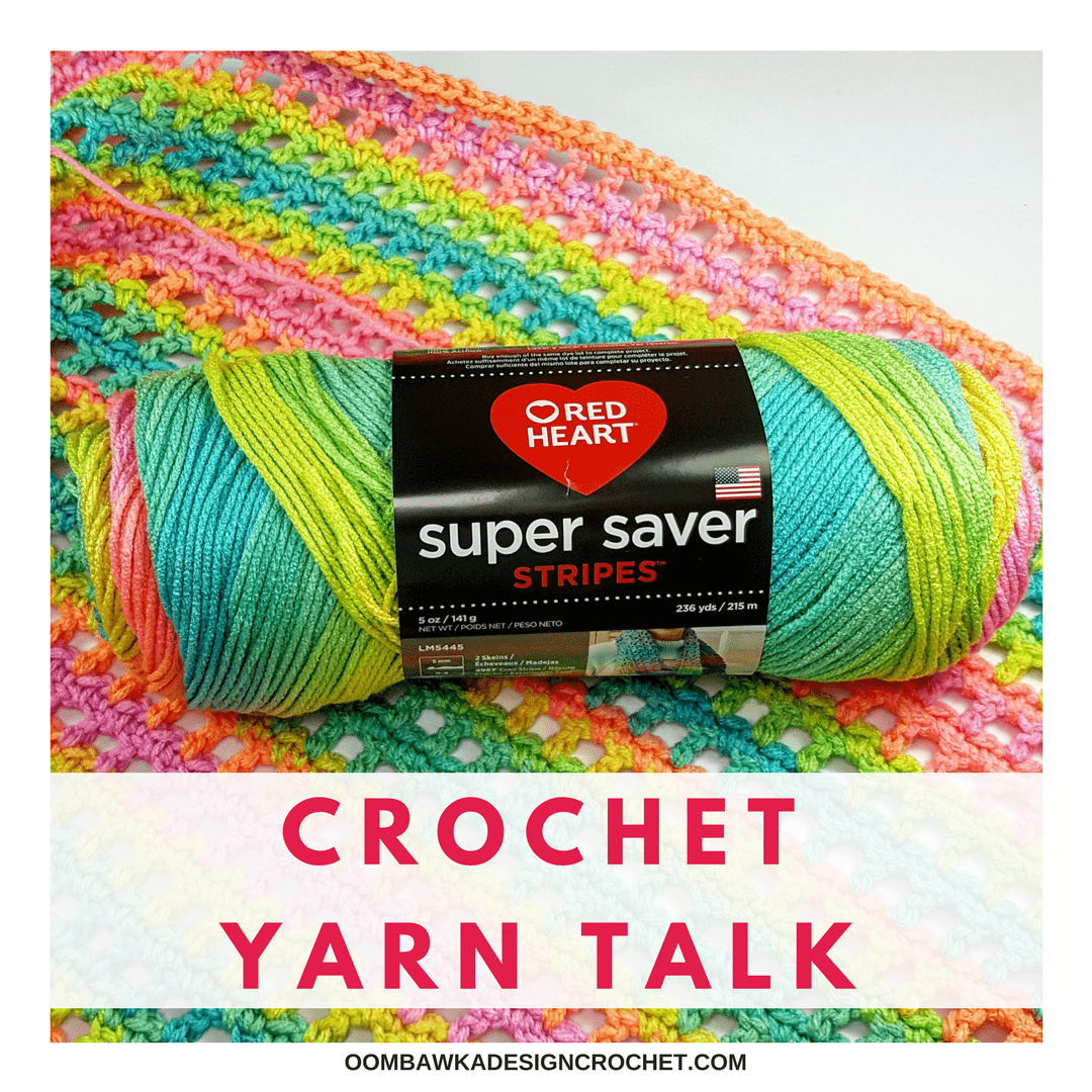 Crochet Yarn Talk - Red Heart Super Saver Stripes Yarn #redheartyarns #joycreators
