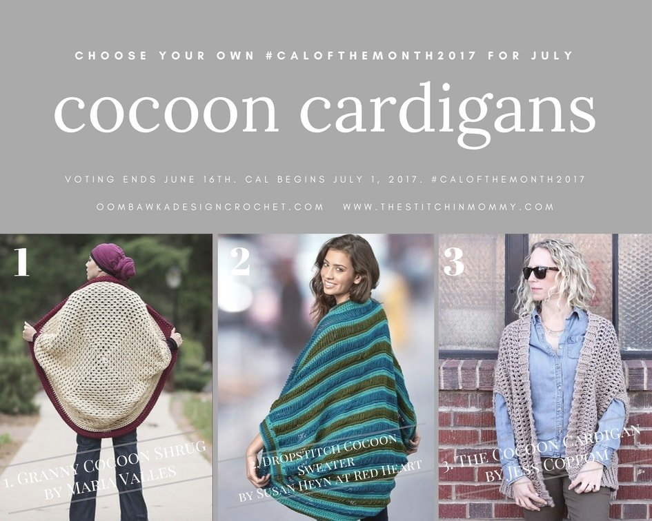 Choose Your Own #CALOFTHEMONTH2017 July - Cocoon Cardigans