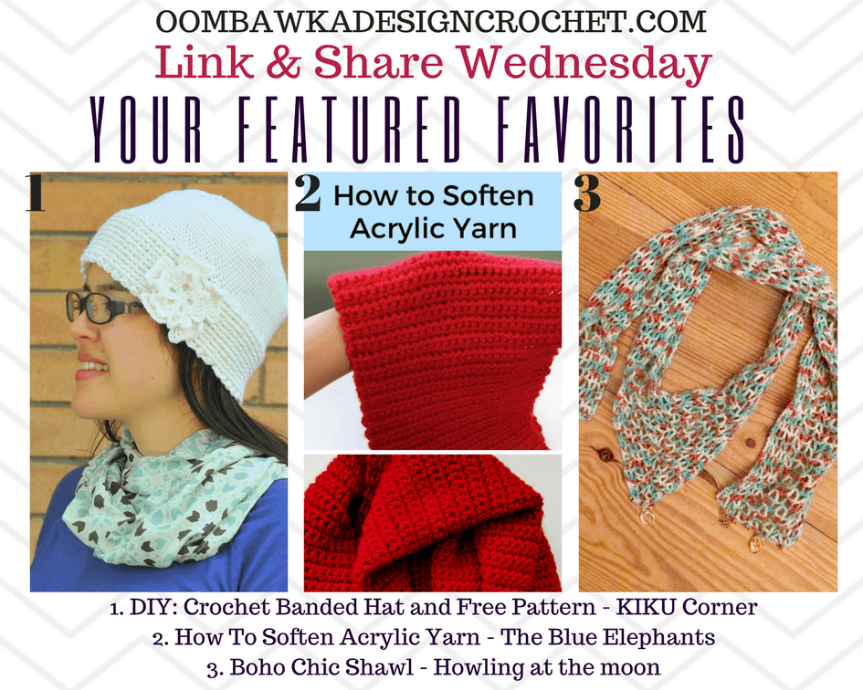This week's Featured Favorites include Free Crochet Patterns and Instructions to Make a Pretty Banded Hat, a Boho Chic Shawl and Learn How To Soften Acrylic Yarn.