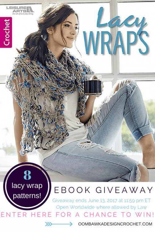 Giveaway Alert! Lacy Wraps eBook Ends June 13, 2017 11:59 pm ET at Oombawka Design