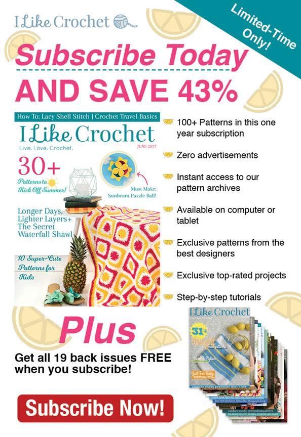 I Like Crochet Limited Time Offer Ends June 18th