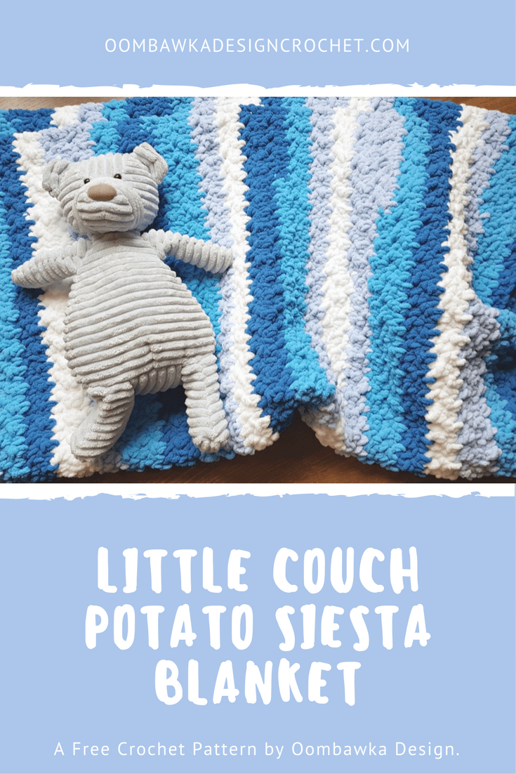 Little Couch Potato Siesta Blanket - A Free Crochet Pattern from Oombawka Design
