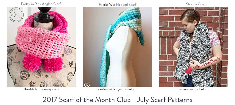 July Scarf of the Month Club Patterns #scarfofthemonthclub2017