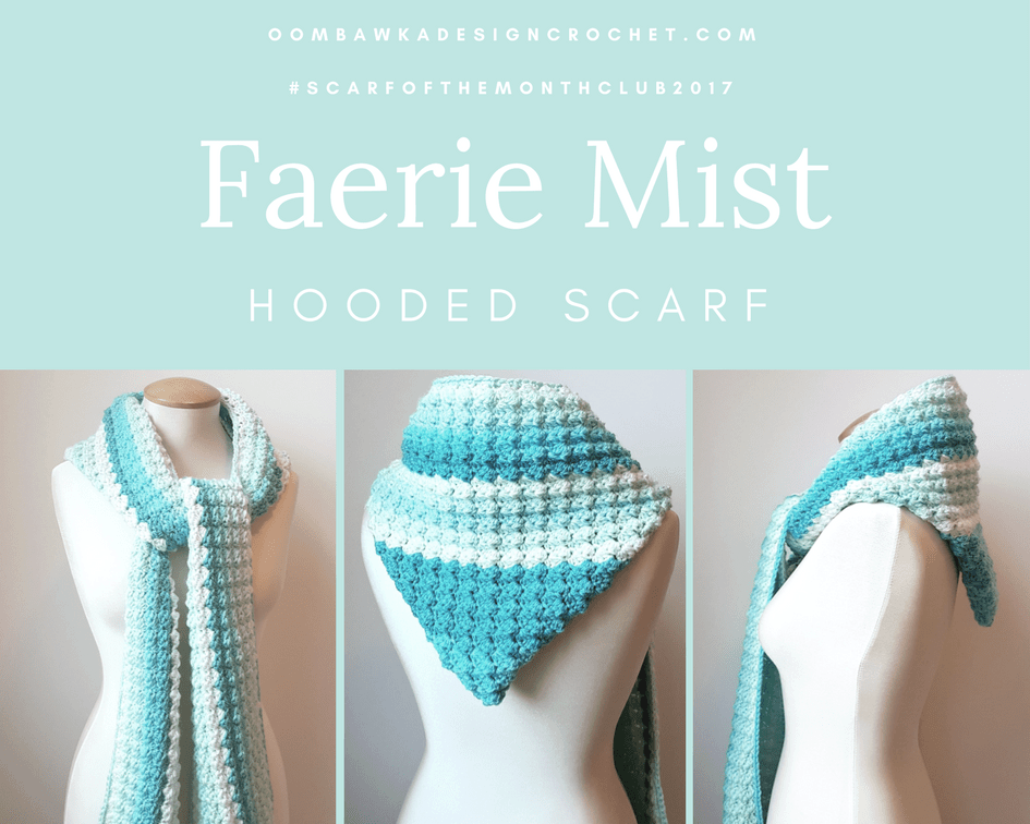 Faerie Mist Hooded Scarf Free Pattern from Oombawka Design #scarfofthemonthclub2017