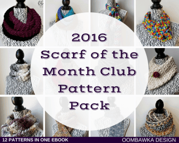 2016 Scarf of the Month Club Pattern Pack