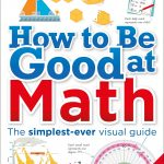 How To Be Good At Math – DK – Review