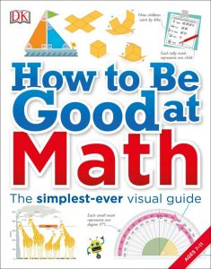 How to Be Good at Math - DK