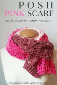 POSH PINK SCARF - Oombawka Design Crochet #SCARFOFTHEMONTHCLUB2017 AUGUST