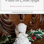#12WeeksChristmasCAL Peace on Earth Angel Oombawka Design Crochet