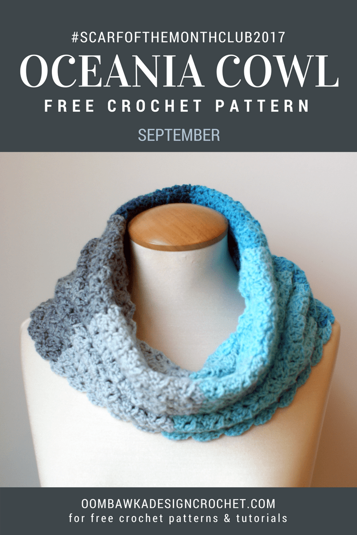 Oceania Cowl Free Pattern Oombawka Design Scarfofthemonthclub2017