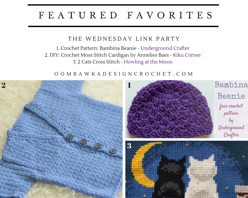 This week at the Wednesday Link Party, #209 we feature: Underground Crafter, Kiku Corner and Howling at the Moon.Included in our features are a fantastic free crochet pattern you can make and donate to The Purple Hat Project, a sweet little cardigan crochet