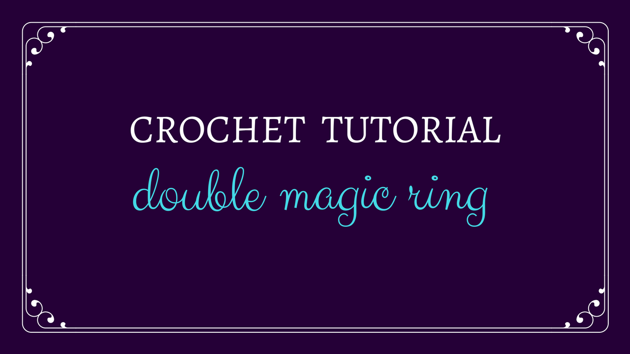Double Magic Ring - Double Magic Circle Tutorial - Oombawka Design Crochet