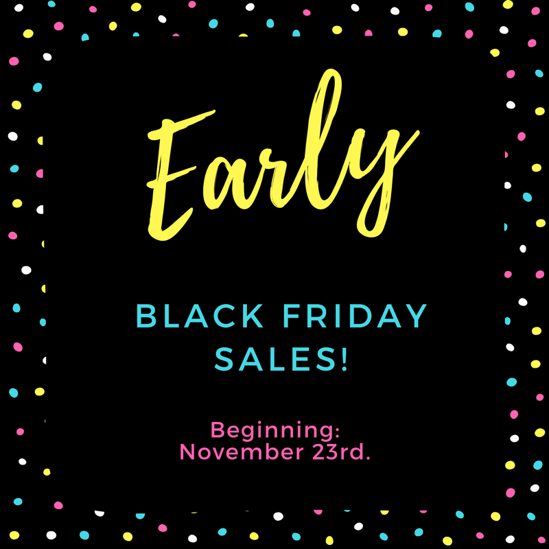 Early Black Friday Sales Beginning November 23