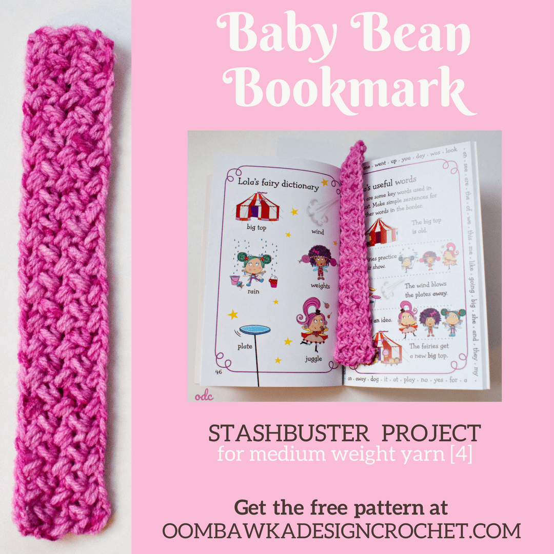 Baby Bean Stitch Bookmark Oombawka Design Stashbuster Project Medium Weight Yarn