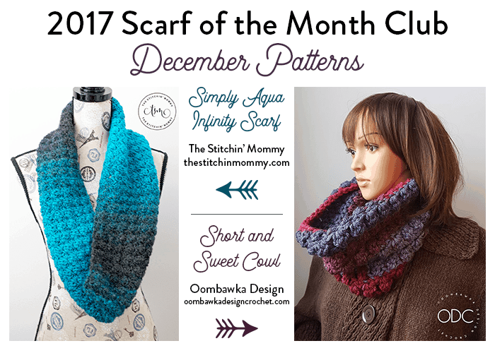 December 2017 Scarf of the Month Club 2 Free Patterns Oombawka Design Crochet