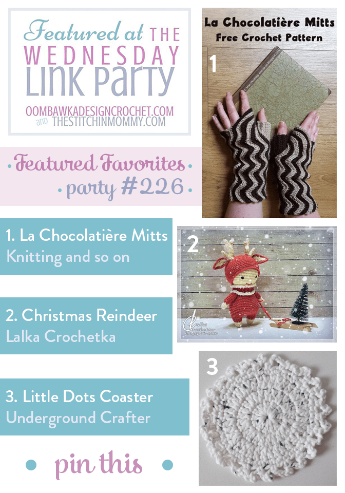 This Week We Feature: Knitting and so on, Lalka Crochetka and Underground Crafter! Party 226
