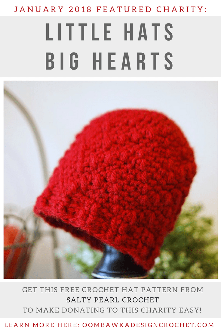 Little Hats Big Hearts Featured Charity of the Month January 2018 Oombawka Design Crochet