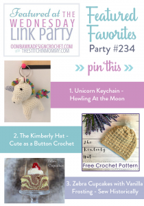 Wednesday Link Party 234 We Feature: Howling at the Moon, Cute as a Button Crochet, and Sew Historically!