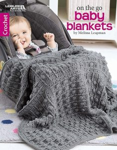 On The Go Baby Blankets - Leisure Arts - Book Review by Oombawka Design Crochet