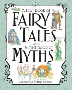 A First Book of Fairy Tales and Myths - DK Canada - Reviewed by Oombawka Design
