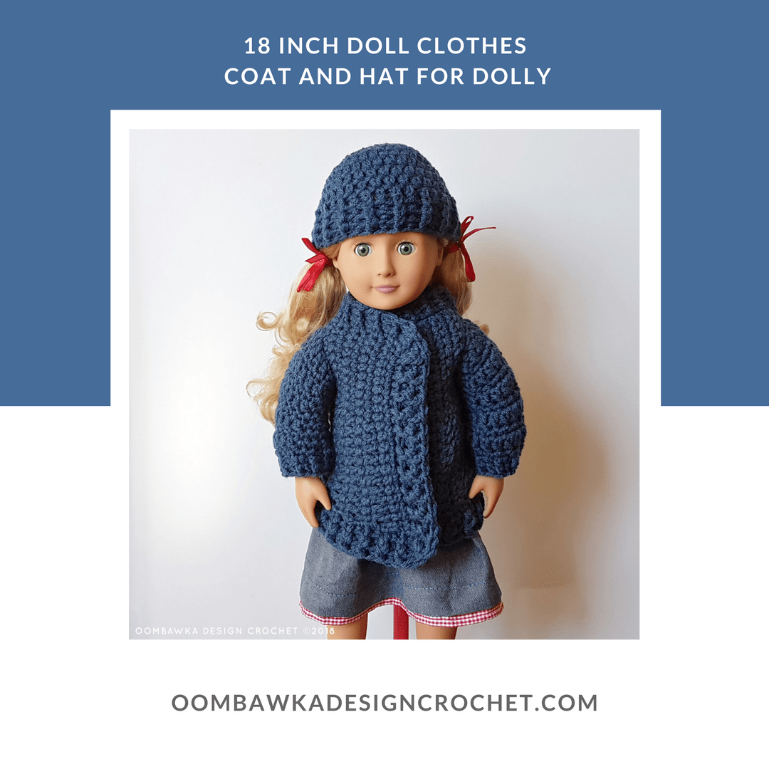 18 Inch Doll Clothes Coat and Hat For Dolly Oombawka Design Crochet FB
