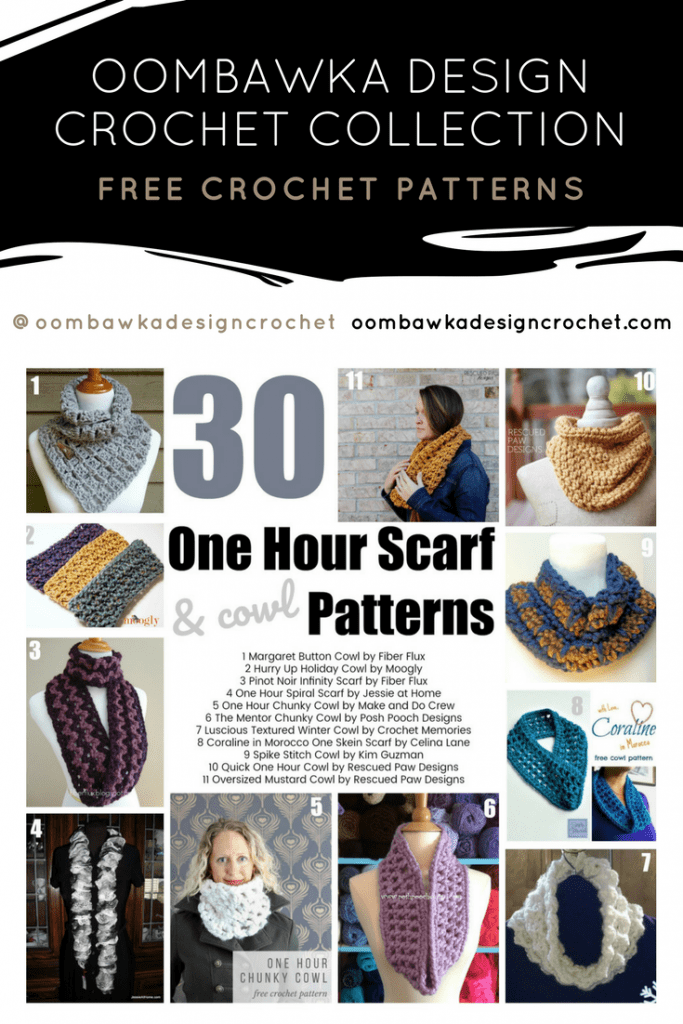 30 One Hour Scarf and Cowl Patterns Free Crochet Pattern Collection Oombawka Design PIN
