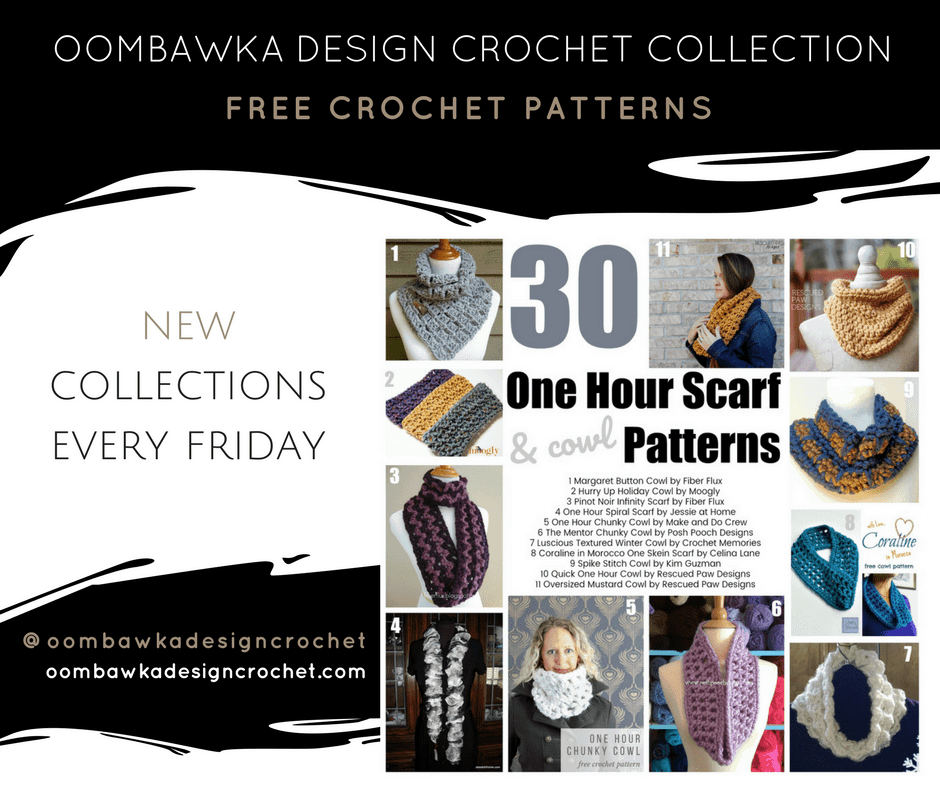 Quick Crochet Projects: 30 One Hour Scarf Patterns • Oombawka Design ...