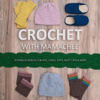 Crochet with Mamachee E-Book