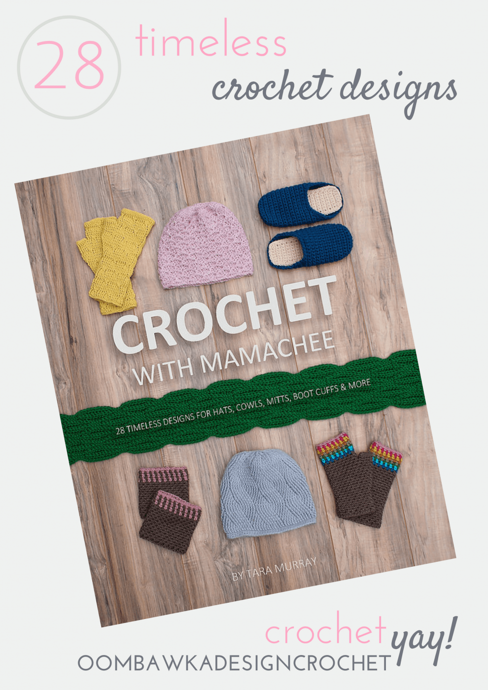 This week's Crochetyay Find is: 28 Timeless Designs Crochet With Mamachee 28 Premium Crochet Patterns for Hats, Cowls, Mitts, Boot Cuffs and More!