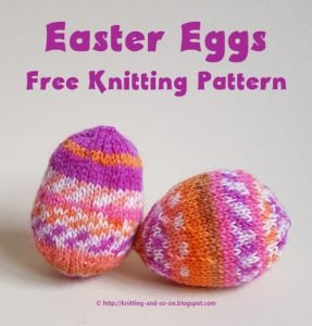Featured at The Wednesday Link Party Easter Eggs - Knitting and So On