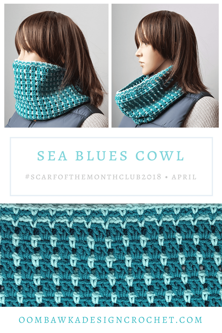 1 Sea Blues Cowl #scarfofthemonthclub2018 Oombawka Design Crochet PIN