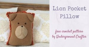 Featured at The Wednesday Link Party 240: Crochet Pattern: Lion Pocket Pillow by Underground Crafter