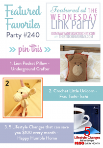 Wednesday Link Party 240 Features a Cute Unicorn, a Crochet Pocket Pillow and Money Saving Tips!🦄🦁💰