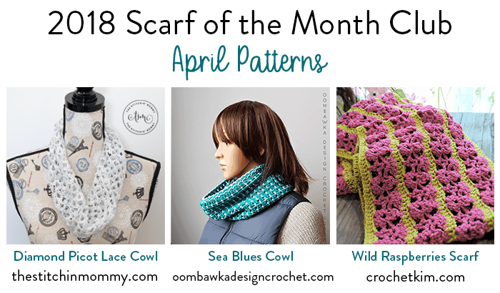 April Scarf of the Month Club 2018 Patterns