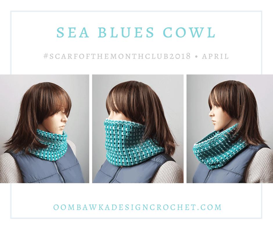 Sea Blues Cowl #scarfofthemonthclub2018 Oombawka Design Crochet FB.