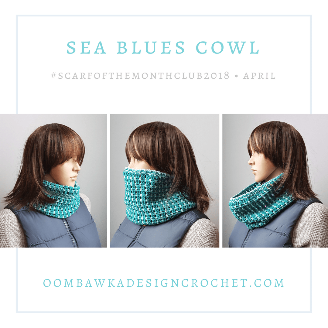 Sea Blues Cowl #scarfofthemonthclub2018 Oombawka Design Crochet