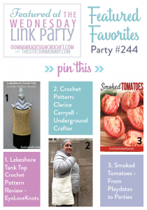 Wednesday Link Party 244. Featuring: Lakeshore Tank Top, Clarice Carryall and Smoked Tomatoes. Oombawka Design Crochet.
