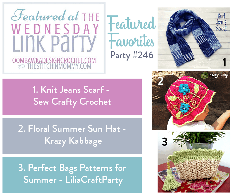 This Week at Wednesday Link Party 246 We Feature a Floral Summer Sun Hat, Perfect Bags for Summer and Knit Jeans Scarf!