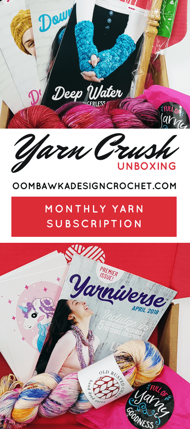 Yarn Crush Unboxing Oombawka Design Crochet
