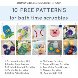 10 Patterns for Bath Time Scrubbies. Pattern Roundup. FB Oombawka Design Crochet