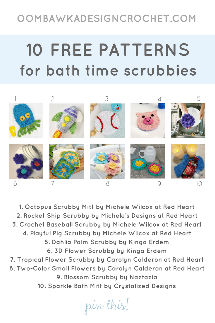 10 Patterns for Bath Time Scrubbies. Pattern Roundup. PIN Oombawka Design Crochet